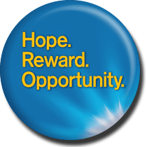 Hope. Reward. Opportunity